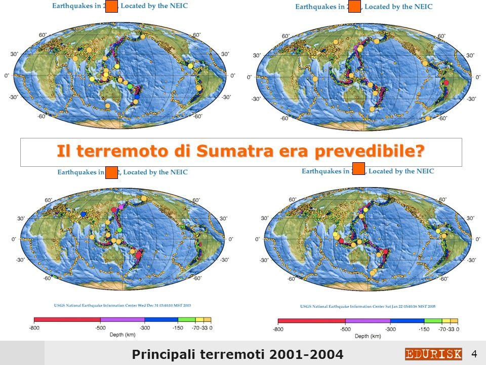 3 NO! [non ancora] Ma possiamo sapere DOVE e COME saranno i futuri terremoti…