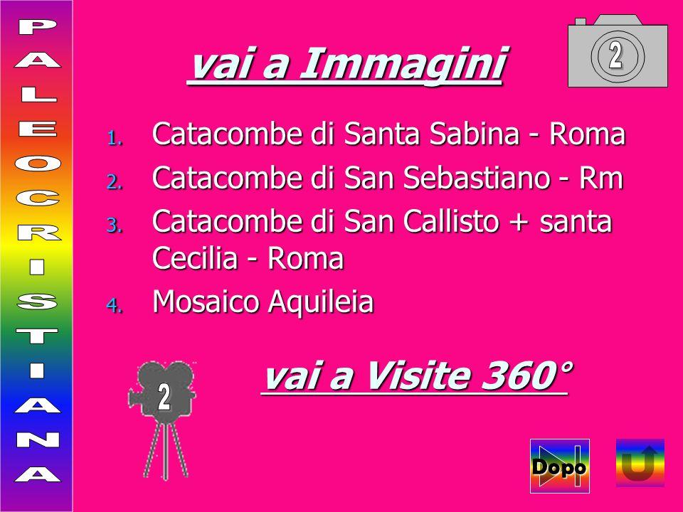 vai a Immagini 1. Catacombe di Santa Sabina - Roma 2.
