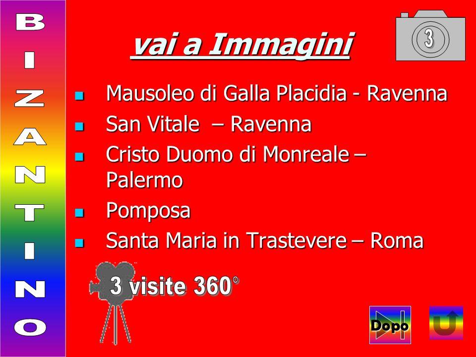 vai a Immagini Mausoleo di Galla Placidia - Ravenna Mausoleo di Galla Placidia - Ravenna San Vitale – Ravenna San Vitale – Ravenna Cristo Duomo di Mon