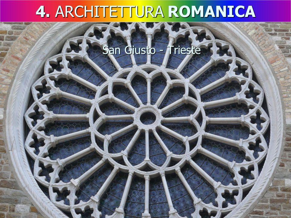 San Giusto - Trieste 4. ARCHITETTURA ROMANICA