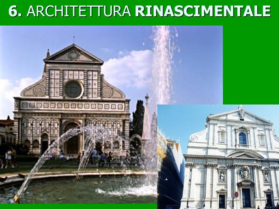 6. ARCHITETTURA RINASCIMENTALE