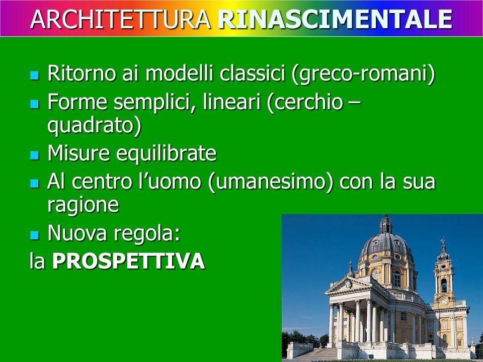 Ritorno ai modelli classici (greco-romani) Ritorno ai modelli classici (greco-romani) Forme semplici, lineari (cerchio – quadrato) Forme semplici, lin
