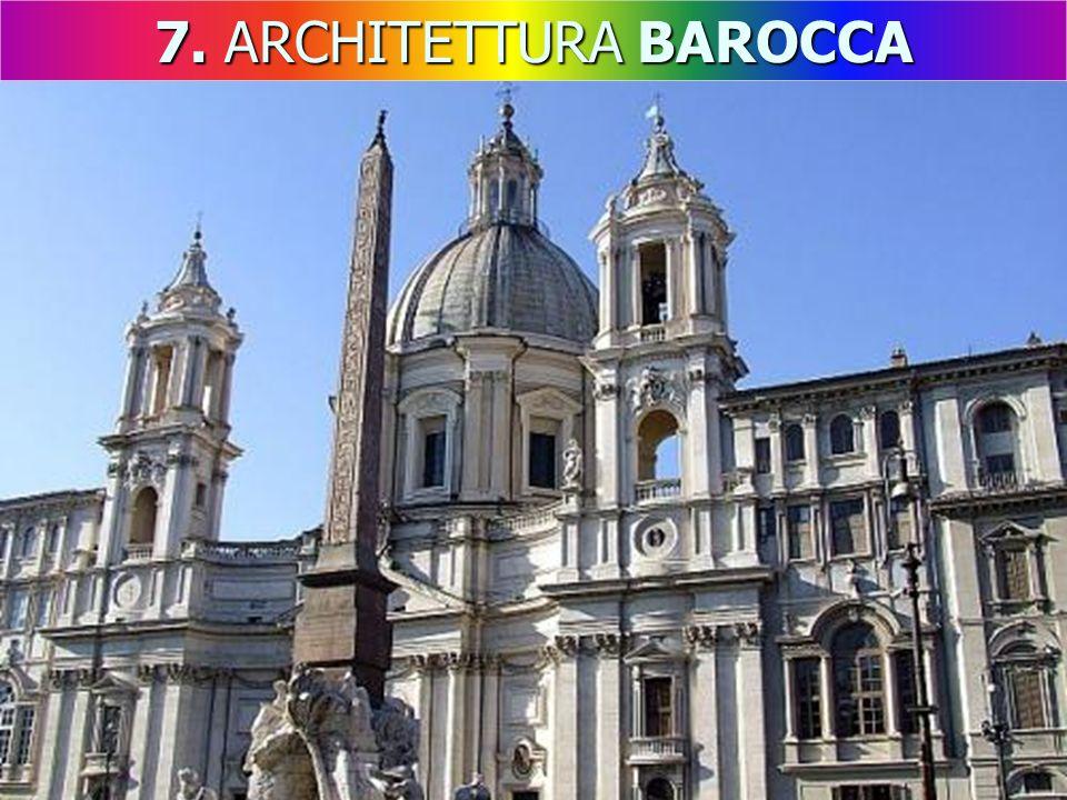 7. ARCHITETTURA BAROCCA