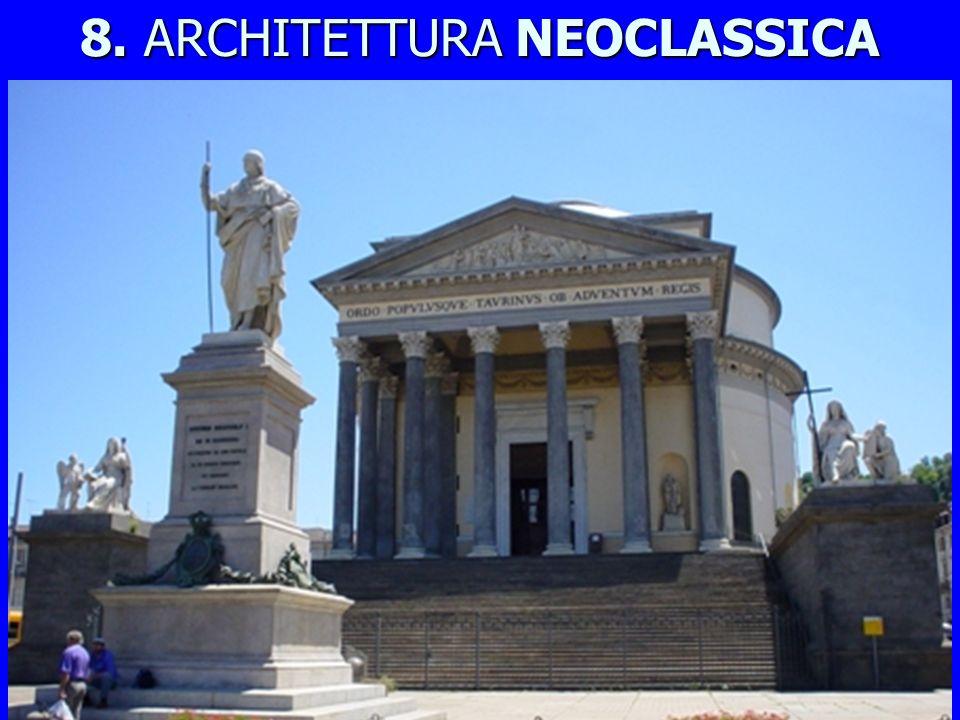 8. ARCHITETTURA NEOCLASSICA