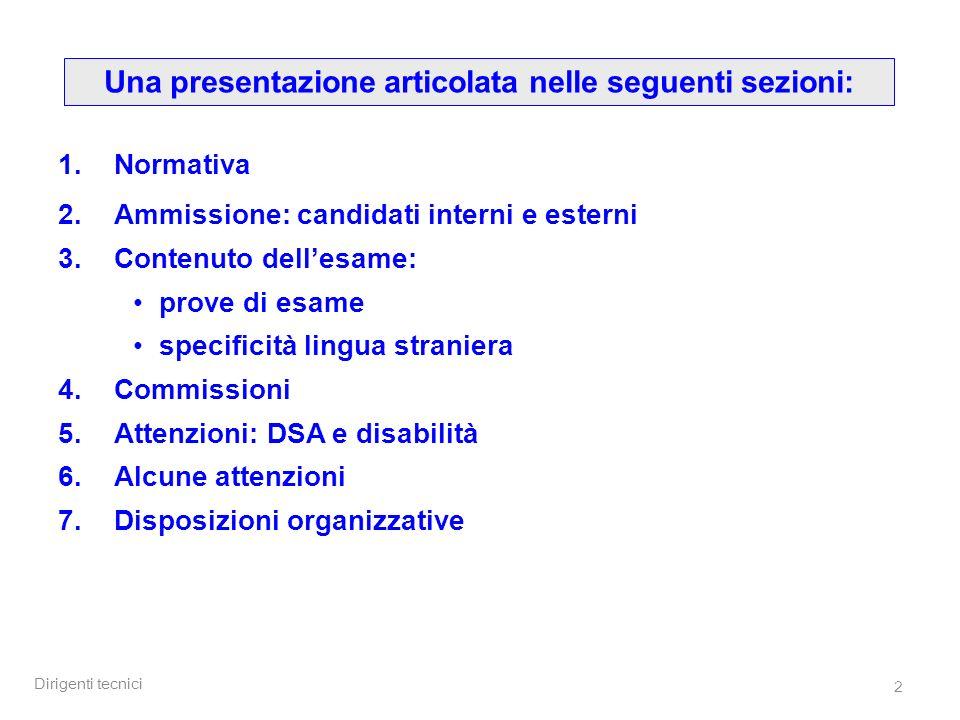 Dirigenti tecnici 63 Sez.5 – Attenzioni: disabilità (2) L.104/92; art.