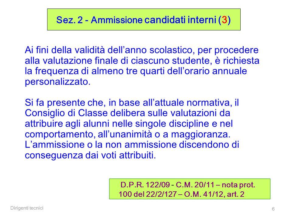 Dirigenti tecnici 47 Sez.4 – Commissioni (4) O.M.