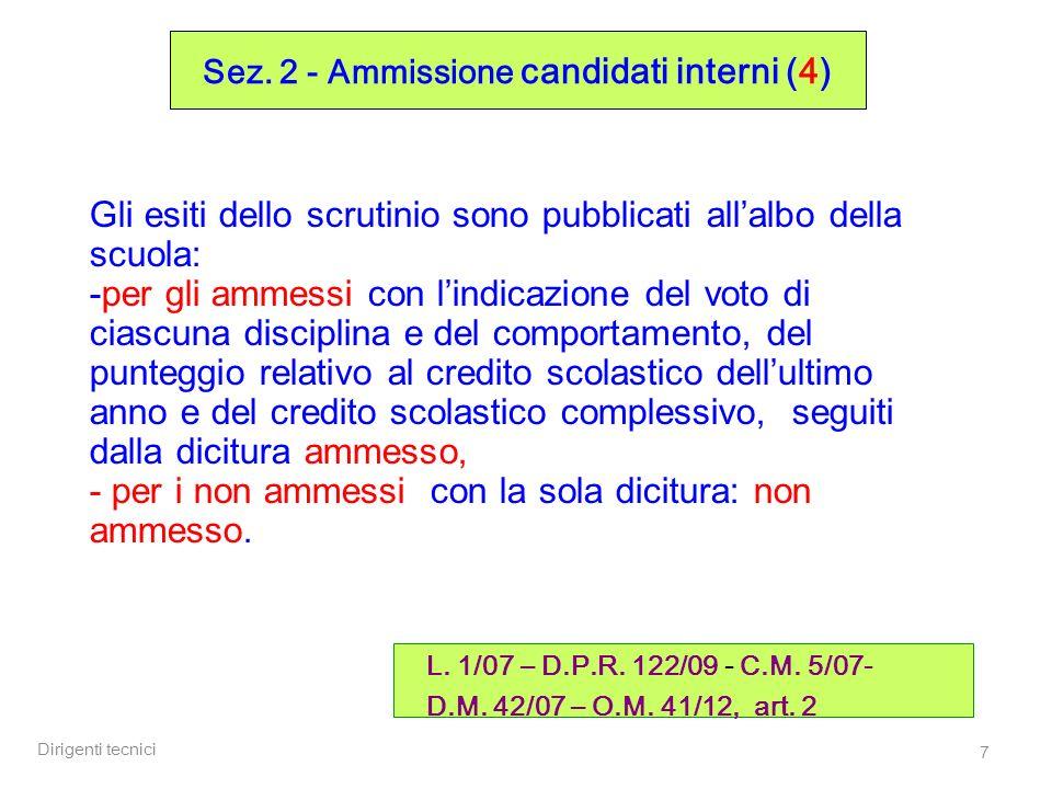 Dirigenti tecnici 68 Sez.7 – Disposizioni organizzative: precauzioni (1) nota MIUR 24/5/12 prot.