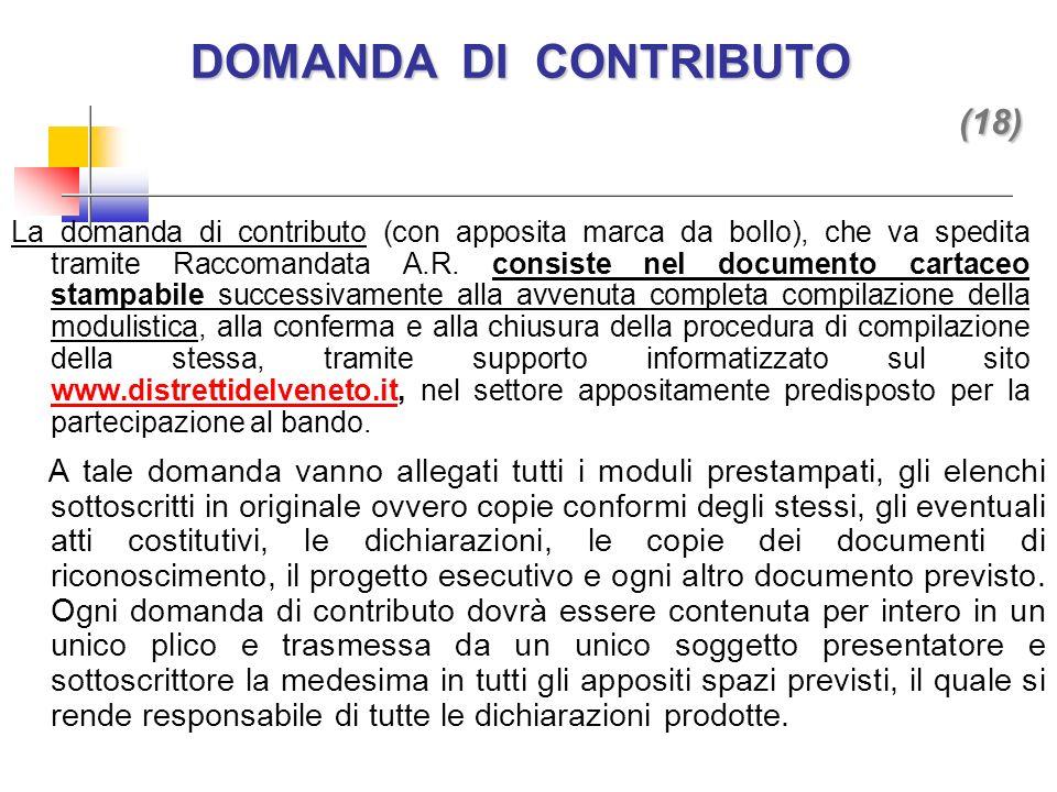 La domanda di contributo (con apposita marca da bollo), che va spedita tramite Raccomandata A.R.