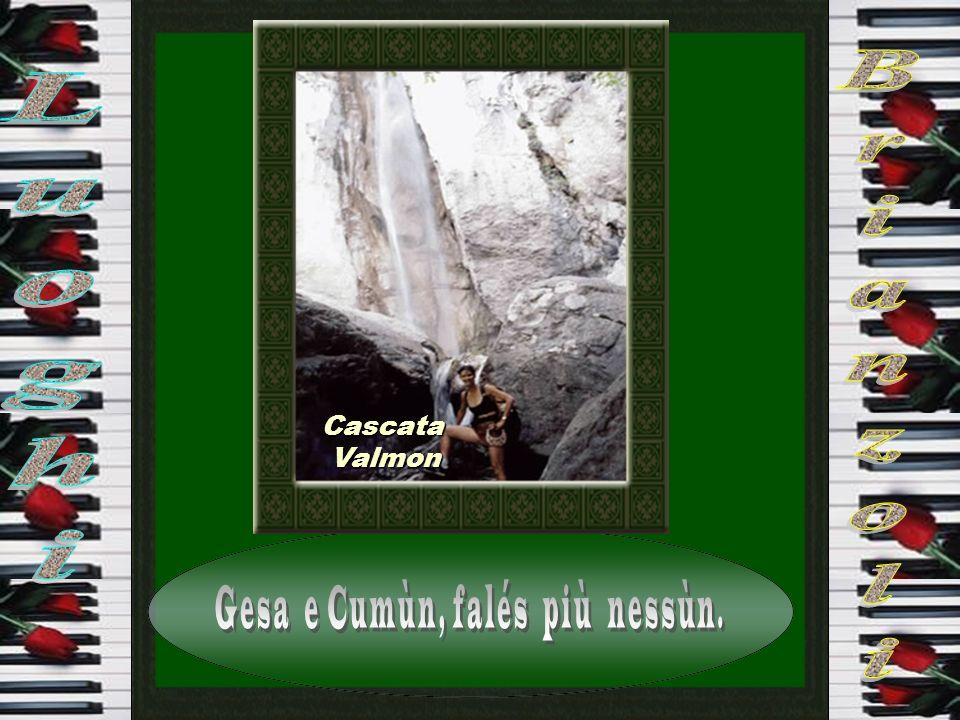 Cascatina Valmon Valmon