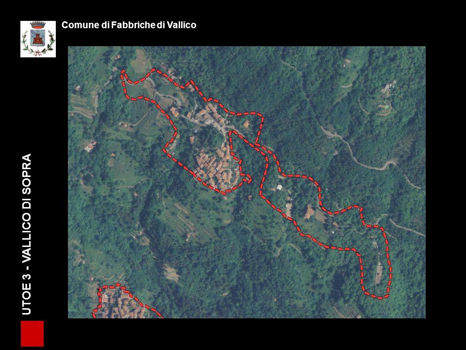 UTOE 3 - VALLICO DI SOPRA Comune di Fabbriche di Vallico