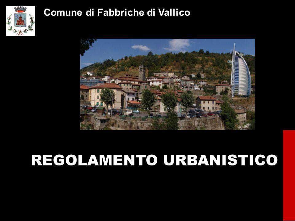 Comune di Fabbriche di Vallico REGOLAMENTO URBANISTICO
