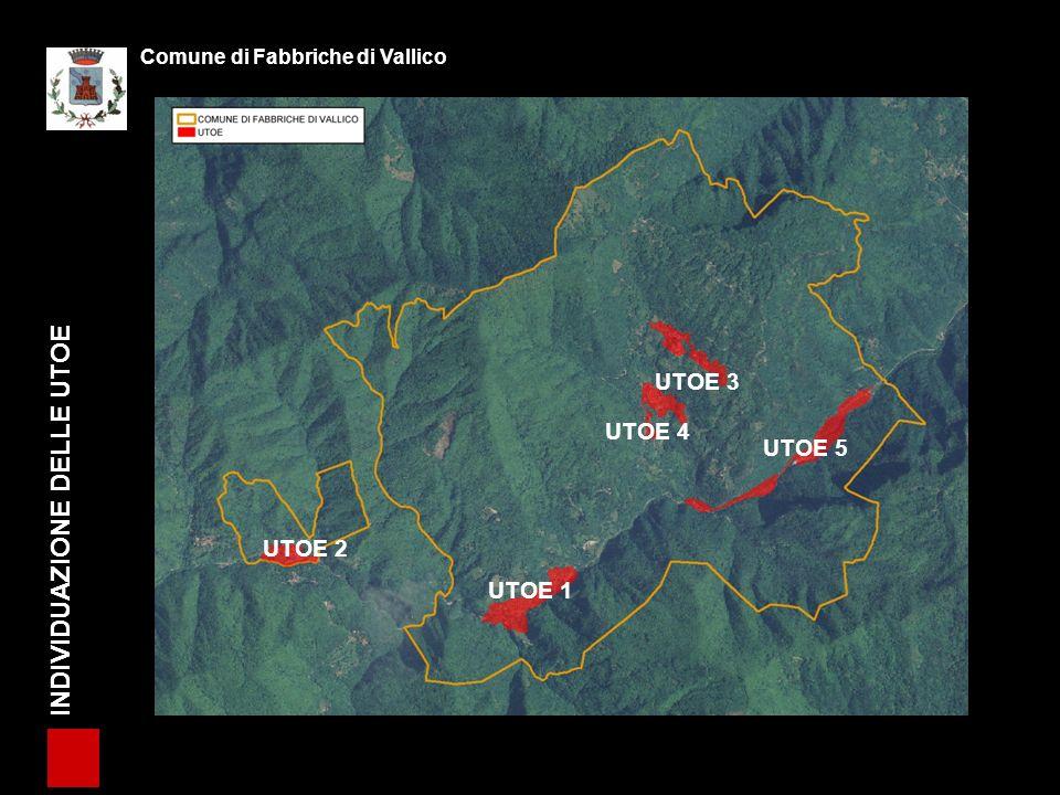 INDIVIDUAZIONE DELLE UTOE Comune di Fabbriche di Vallico UTOE 3 UTOE 2 UTOE 1 UTOE 4 UTOE 5
