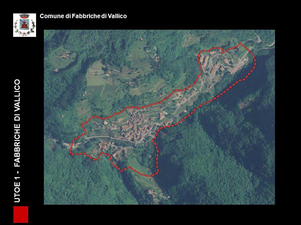 UTOE 1 - FABBRICHE DI VALLICO Comune di Fabbriche di Vallico