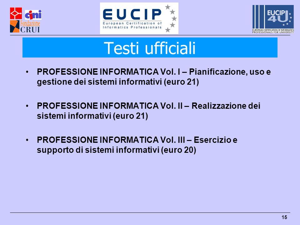 15 Testi ufficiali PROFESSIONE INFORMATICA Vol.