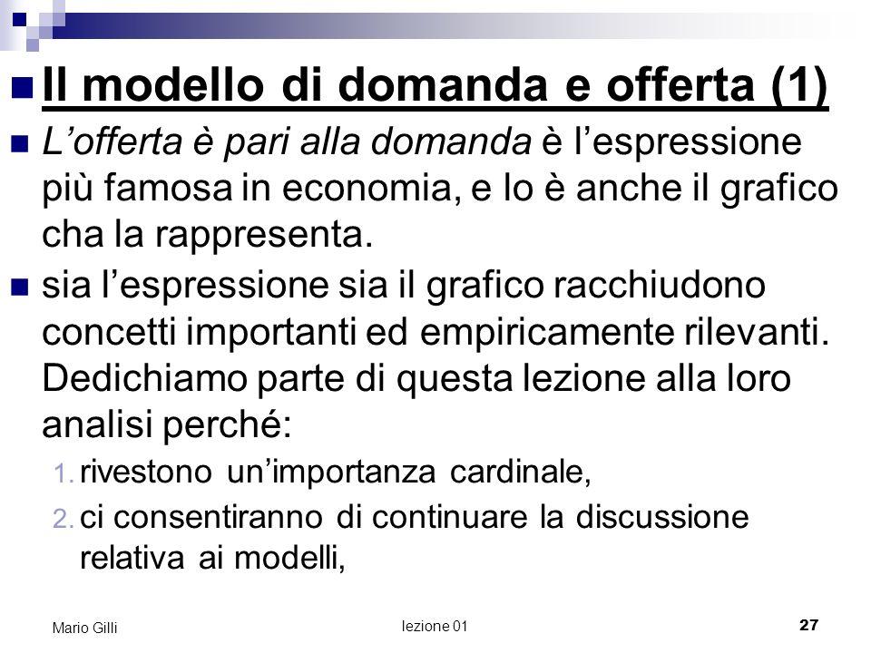 Modello di domanda e offerta (2) Mario Gilli 28 lezione 01
