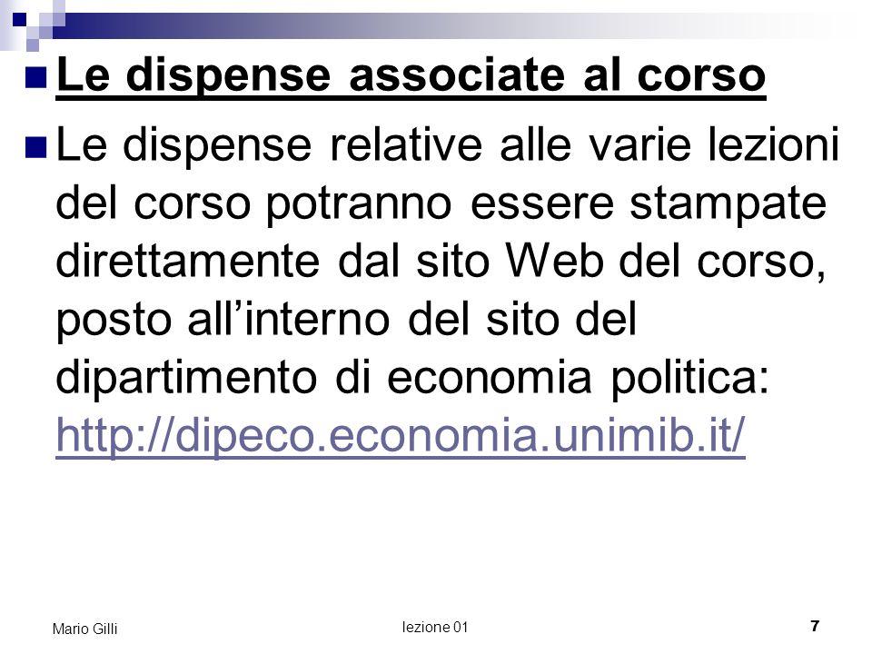 I libri di testo D.Kreps Microeconomia per Manager, Egea 2006.
