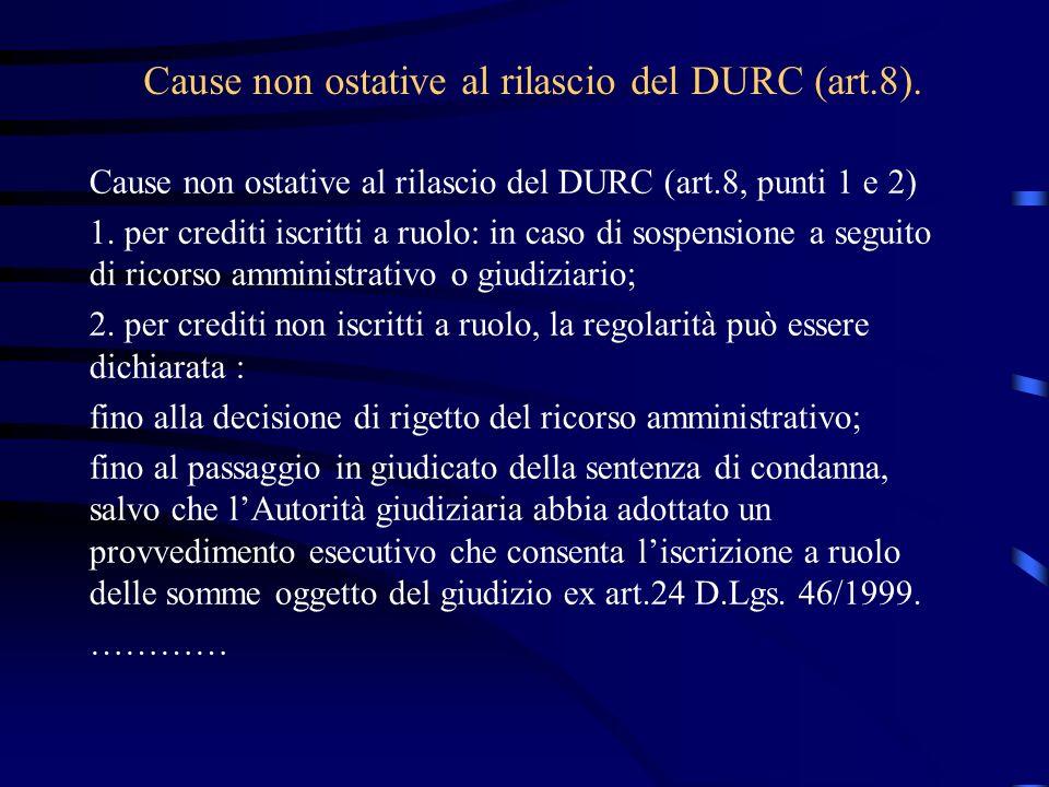 Cause non ostative al rilascio del DURC (art.8).