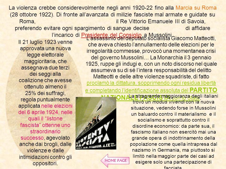 La violenza crebbe considerevolmente negli anni 1920-22 fino alla Marcia su Roma (28 ottobre 1922). Di fronte allavanzata di milizie fasciste mal arma