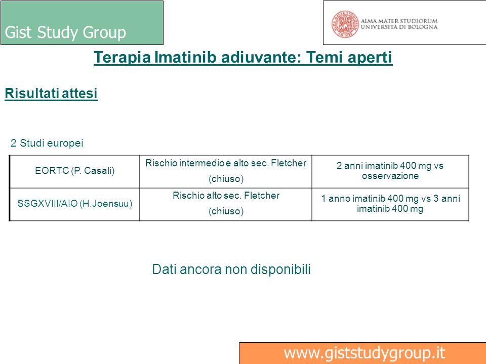 Gist Study Group www.giststudygroup.it Terapia Imatinib adiuvante: Temi aperti Risultati attesi 2 Studi europei EORTC (P. Casali) Rischio intermedio e