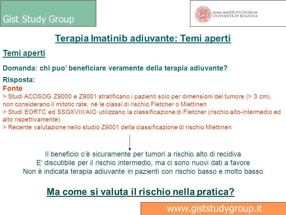 Gist Study Group Medici Ricerca www.giststudygroup.it Terapia Imatinib adiuvante: Temi aperti Temi aperti Domanda: chi puo beneficiare veramente della