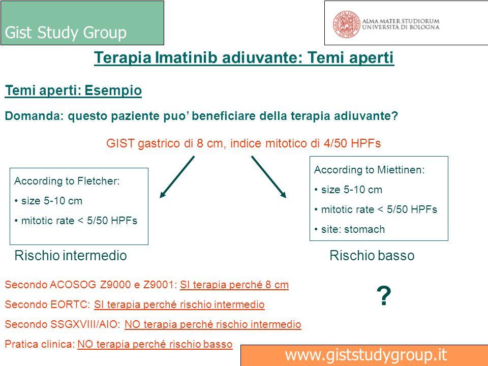 Gist Study Group Medici Ricerca www.giststudygroup.it Terapia Imatinib adiuvante: Temi aperti GIST gastrico di 8 cm, indice mitotico di 4/50 HPFs Temi