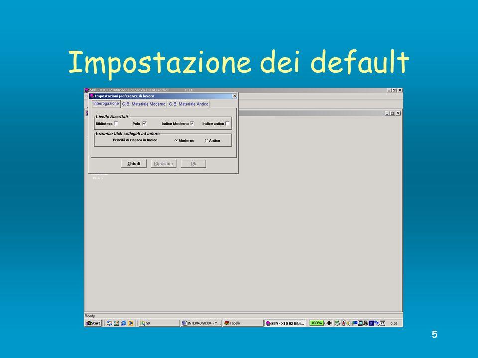 5 Impostazione dei default