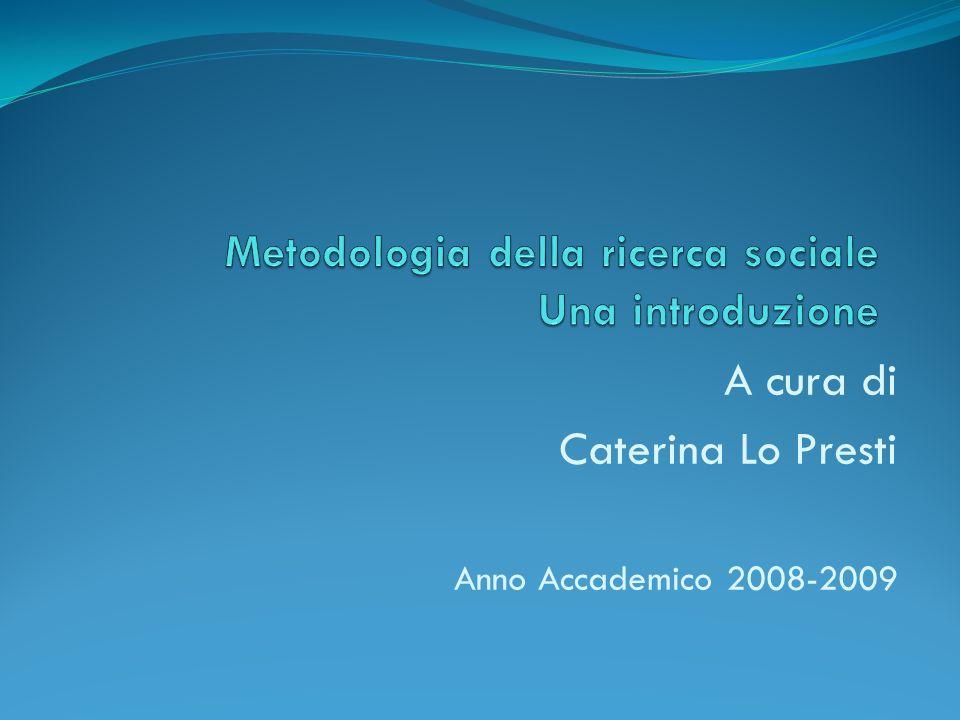 A cura di Caterina Lo Presti Anno Accademico 2008-2009