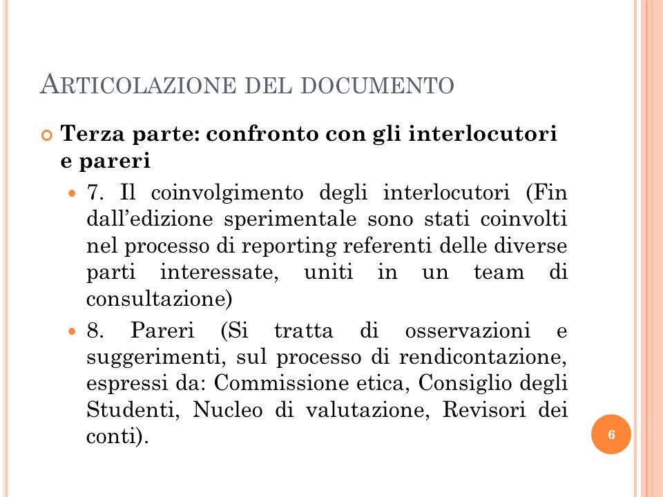 A RTICOLAZIONE DEL DOCUMENTO Terza parte: confronto con gli interlocutori e pareri 7.