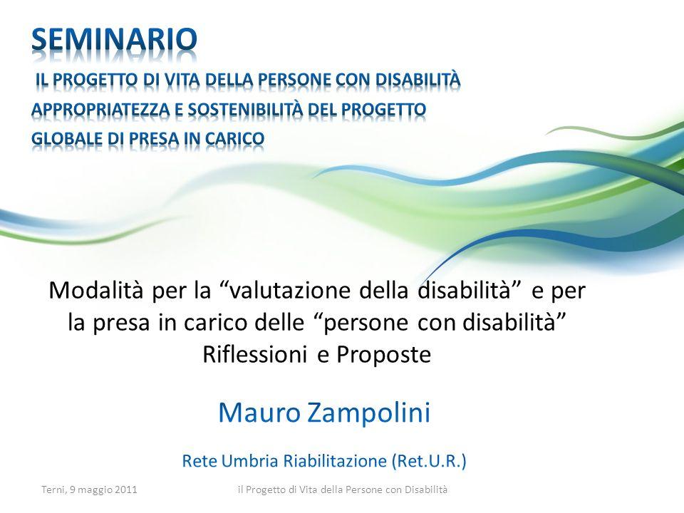 STUDIO PILOTA IAOR Terni, 9 maggio 2011il Progetto di Vita della Persone con Disabilità