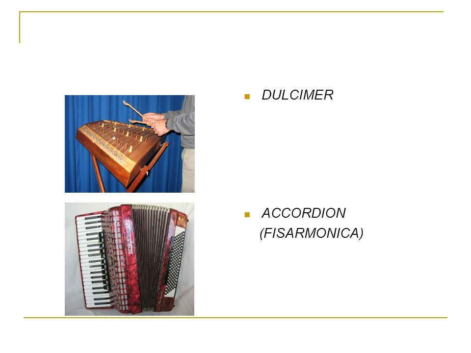 DULCIMER ACCORDION (FISARMONICA)