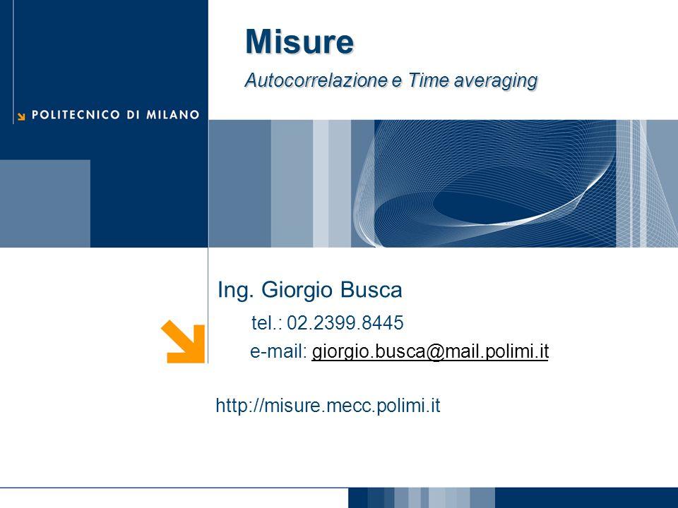 Misure Autocorrelazione e Time averaging Ing.