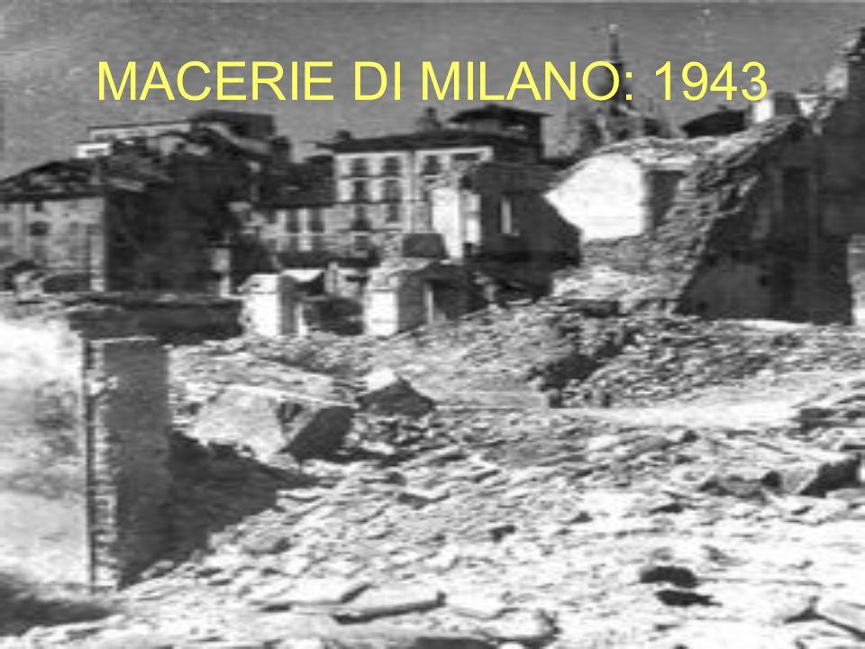 MACERIE DI MILANO: 1943