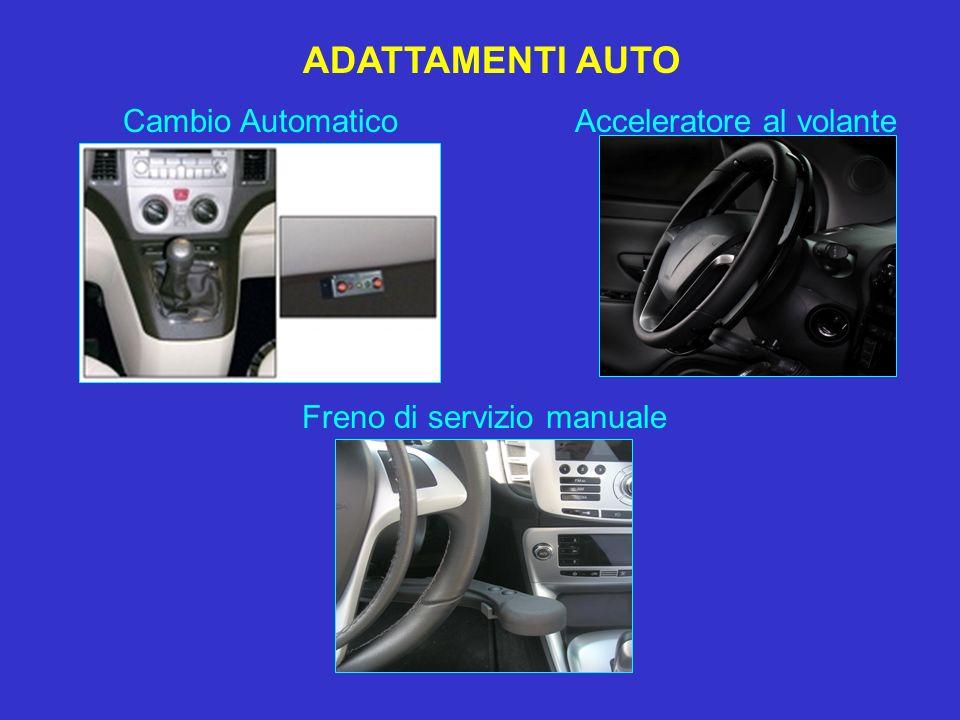 ADATTAMENTI AUTO Cambio Automatico Acceleratore al volante Freno di servizio manuale