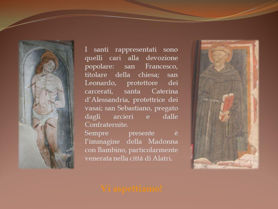 I santi rappresentati sono quelli cari alla devozione popolare: san Francesco, titolare della chiesa; san Leonardo, protettore dei carcerati, santa Caterina dAlessandria, protettrice dei vasai; san Sebastiano, pregato dagli arcieri e dalle Confraternite.