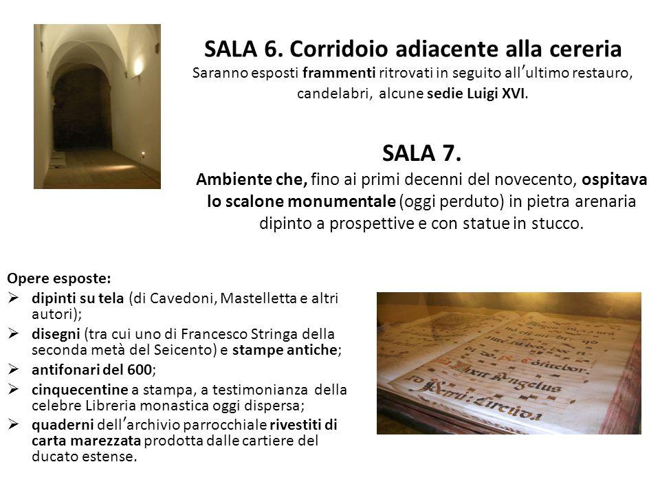 SALA 7. Ambiente che, fino ai primi decenni del novecento, ospitava lo scalone monumentale (oggi perduto) in pietra arenaria dipinto a prospettive e c