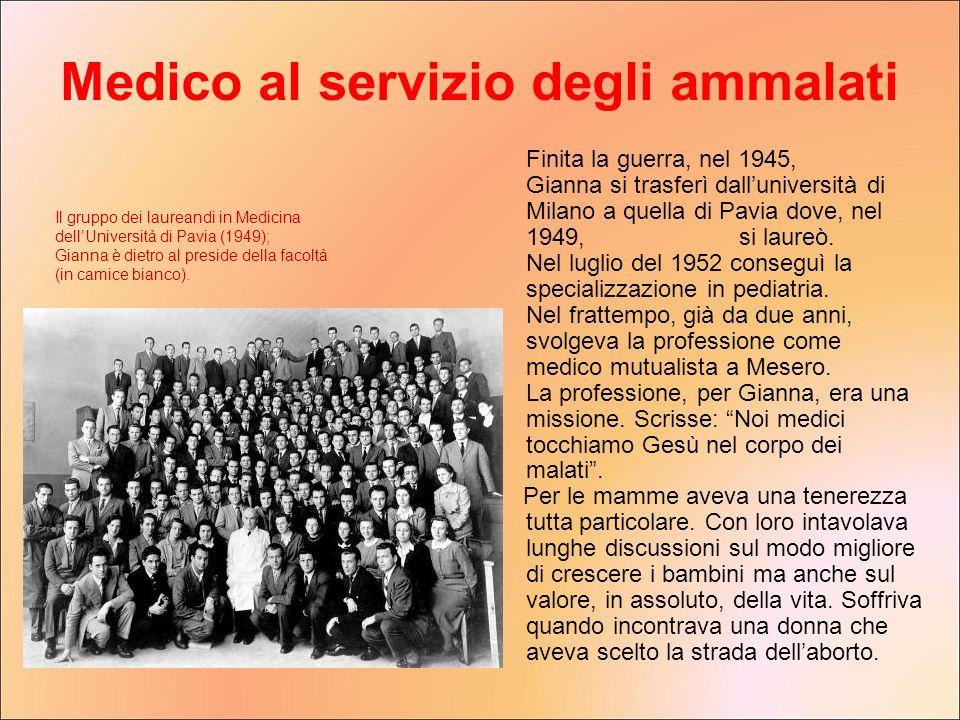 Finita la guerra, nel 1945, Gianna si trasferì dalluniversità di Milano a quella di Pavia dove, nel 1949, si laureò. Nel luglio del 1952 conseguì la s