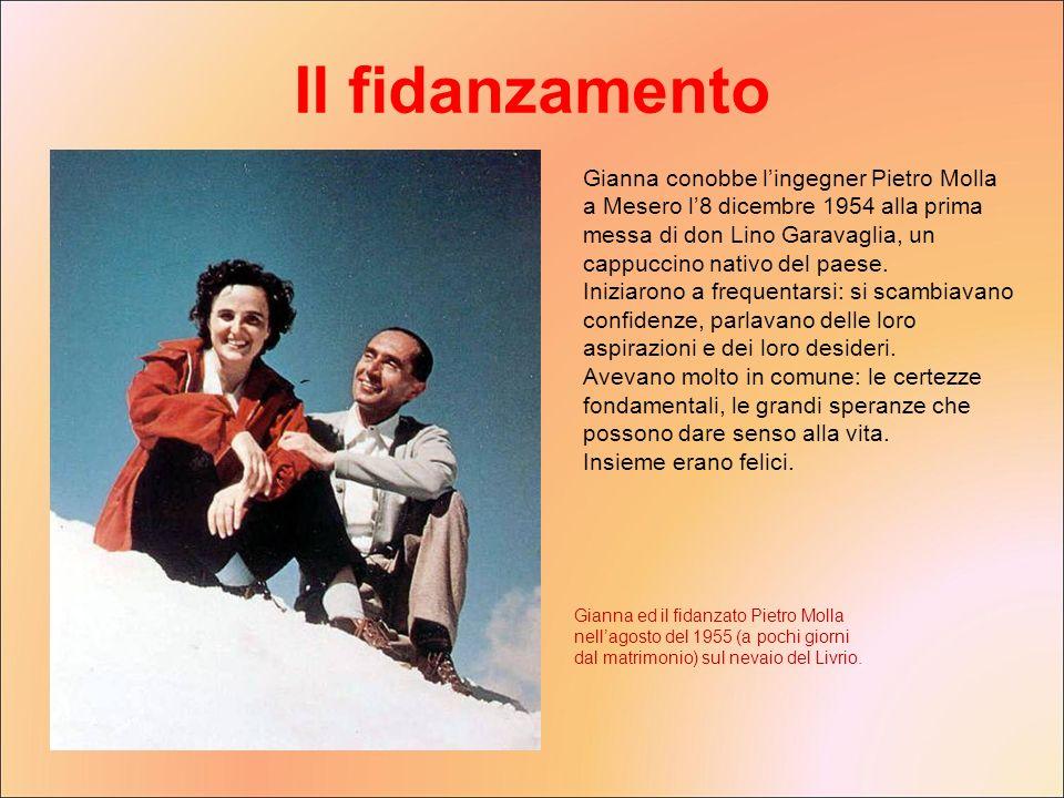 Gianna conobbe lingegner Pietro Molla a Mesero l8 dicembre 1954 alla prima messa di don Lino Garavaglia, un cappuccino nativo del paese. Iniziarono a