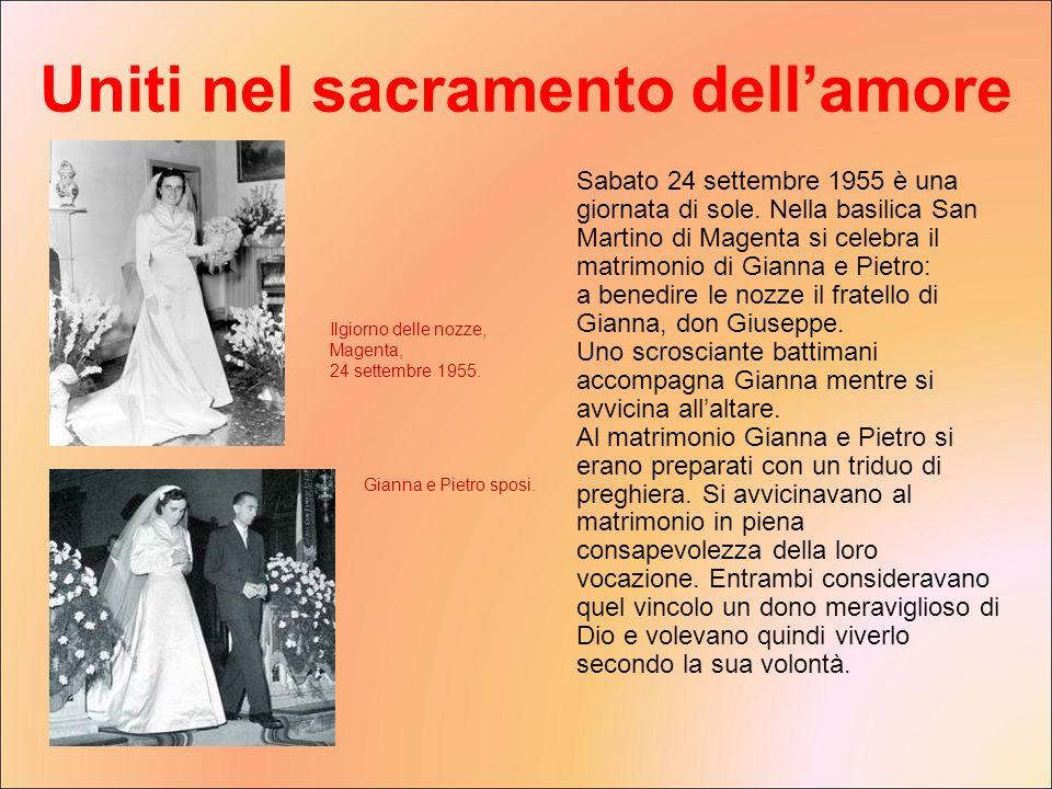Sabato 24 settembre 1955 è una giornata di sole. Nella basilica San Martino di Magenta si celebra il matrimonio di Gianna e Pietro: a benedire le nozz