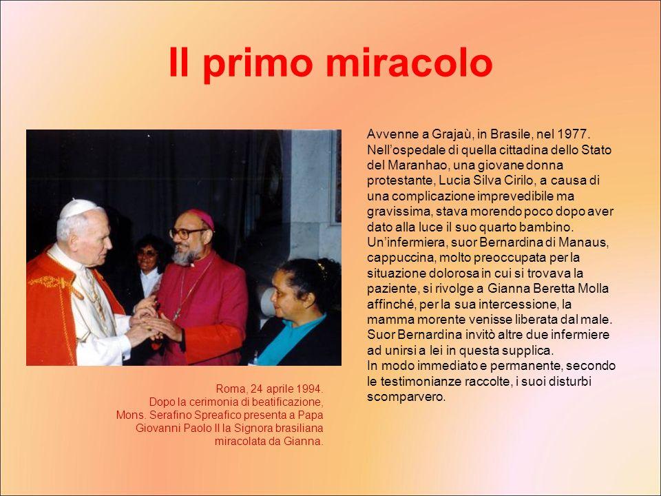 Avvenne a Grajaù, in Brasile, nel 1977. Nellospedale di quella cittadina dello Stato del Maranhao, una giovane donna protestante, Lucia Silva Cirilo,