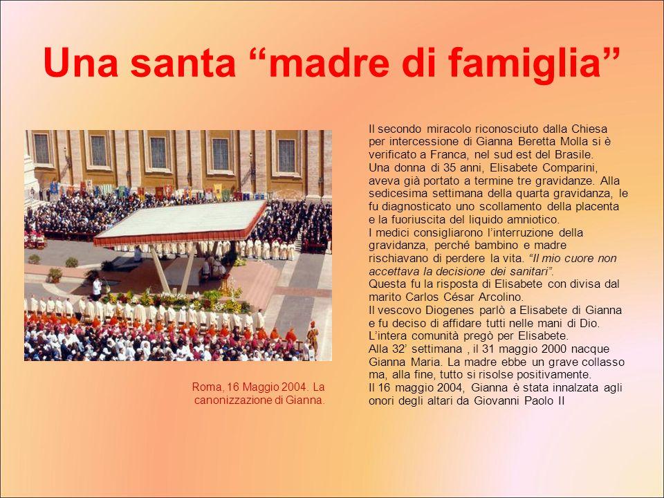 Il secondo miracolo riconosciuto dalla Chiesa per intercessione di Gianna Beretta Molla si è verificato a Franca, nel sud est del Brasile. Una donna d