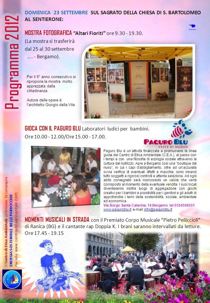 Il Centro di Etica Ambientale promuove la campagna ENERGIA SOSTENIBILE NELLE PARROCCHIE Per info: www.centroeticaambiental e.com DOMENICA 23 SETTEMBRE