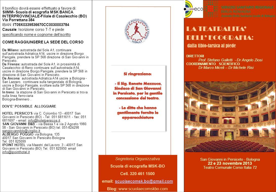 Il bonifico dovrà essere effettuato a favore di: SIIMM- Scuola di ecografia MSK BANCA INTERPROVINCIALE-Filiale di Casalecchio (BO) Via Porrettana 384