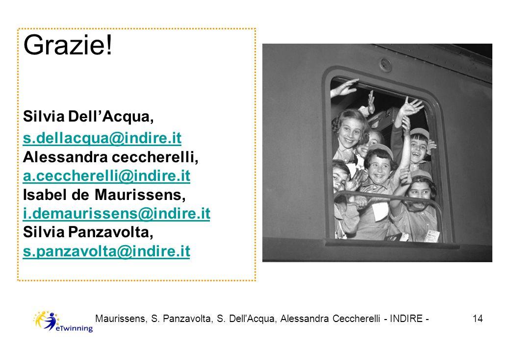 I. de Maurissens, S. Panzavolta, S. Dell Acqua, Alessandra Ceccherelli - INDIRE -14 Grazie.