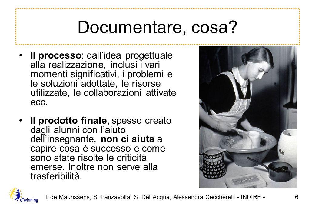 I.de Maurissens, S. Panzavolta, S. Dell Acqua, Alessandra Ceccherelli - INDIRE -7 Chi documenta.
