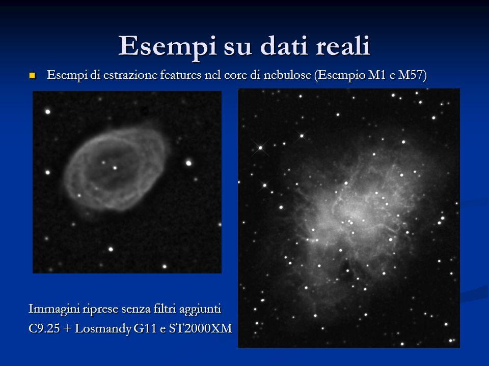 Esempi su dati reali Esempi di estrazione features nel core di nebulose (Esempio M1 e M57) Esempi di estrazione features nel core di nebulose (Esempio