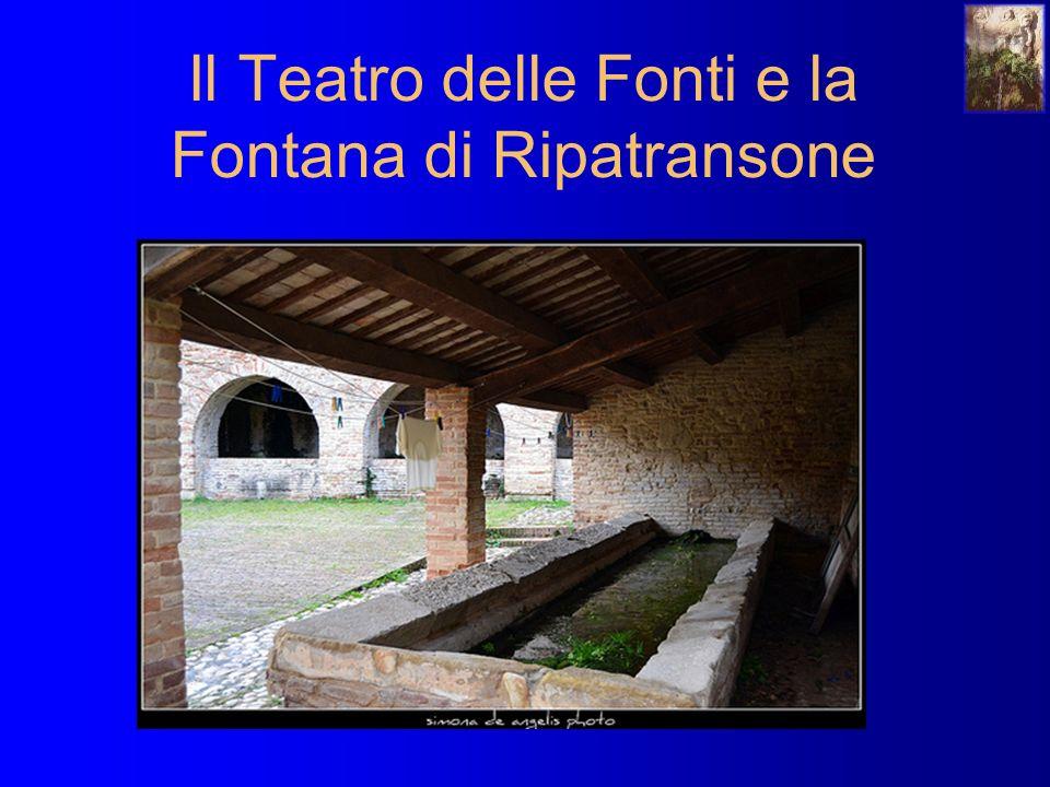 Il Teatro delle Fonti e la Fontana di Ripatransone