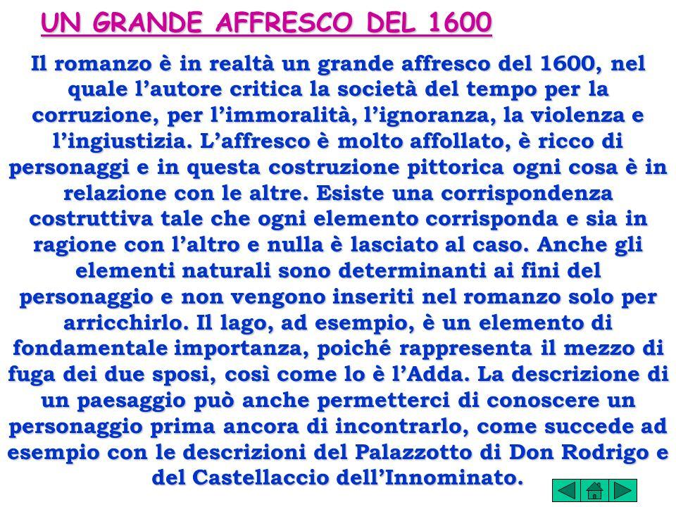 LE COORDINATE GEOGRAFICHE Il romanzo è ambientato nel territorio del Ducato di Milano del 1600 che corre lungo la direttrice che va dai dintorni di Le