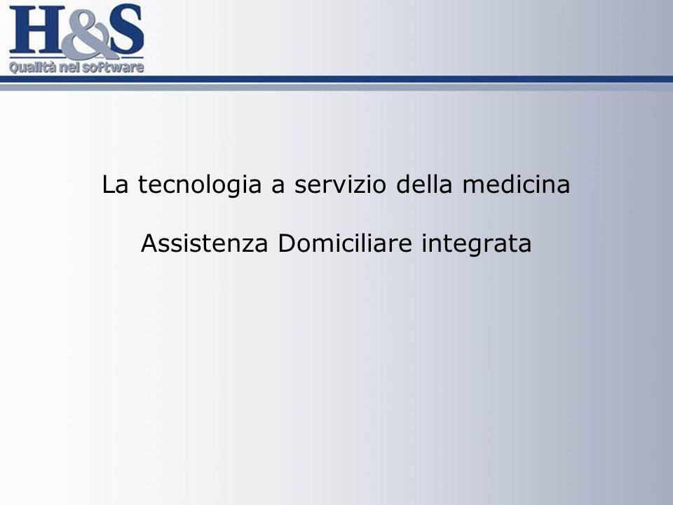 La tecnologia a servizio della medicina Assistenza Domiciliare integrata