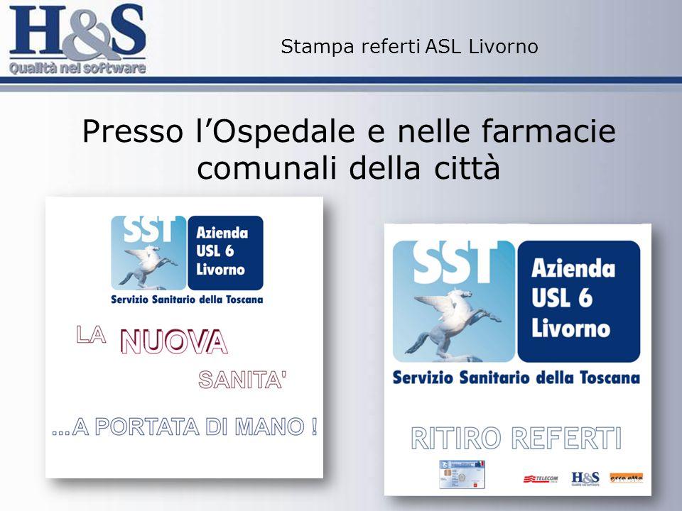 Stampa referti ASL Livorno Presso lOspedale e nelle farmacie comunali della città