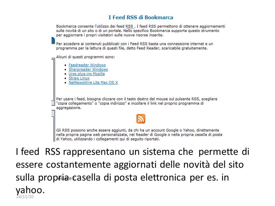 I feed RSS rappresentano un sistema che permette di essere costantemente aggiornati delle novità del sito sulla propria casella di posta elettronica p